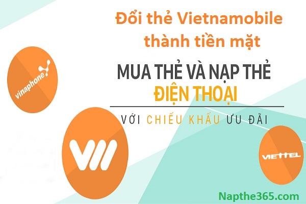 Cách đổi thẻ Vietnamobile thành tiền mặt nhanh chóng, đơn giản