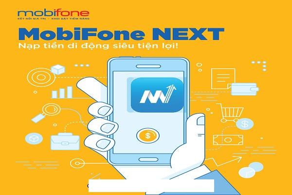 Cùng nhau tìm hiểu về ứng dụng nạp tiền trả trước Mobifone Next