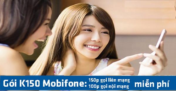 Đăng ký gói K150 Mobifone - Gọi thả ga với 250 phút gọi nội, ngoại mạng