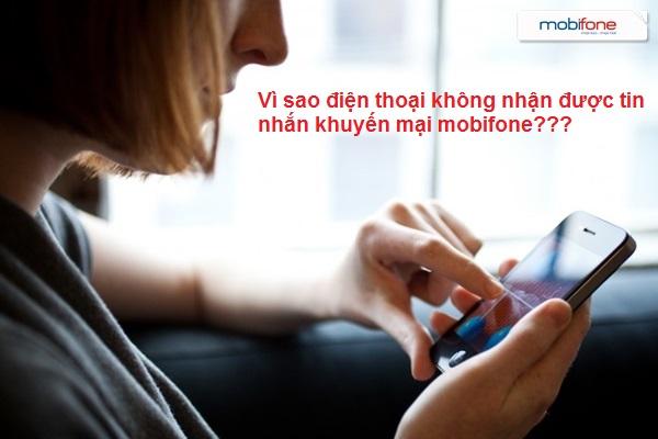 Vì sao điện thoại không nhận được tin nhắn khuyến mại mobifone?