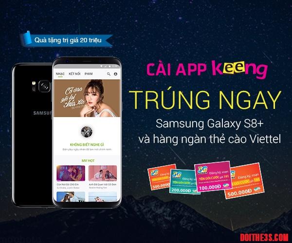 Nghe nhạc trên Keeng Viettel có cơ hội chúng Samsung Galaxy S8