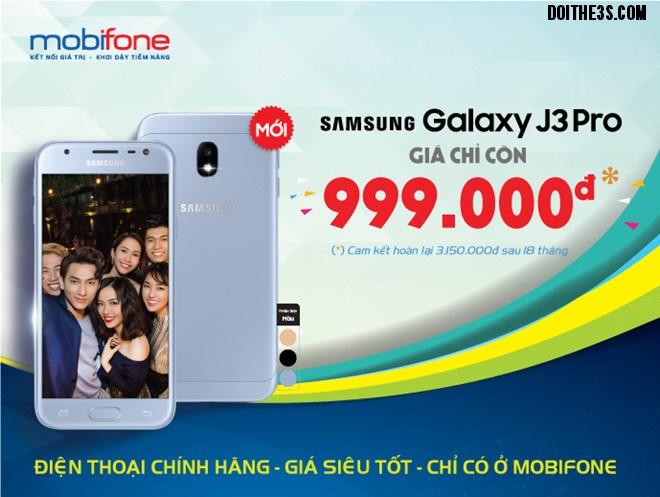 Bán Samsung Galaxy J3 Pro giá rẻ tại của hàng Mobifone chỉ 999.000đ