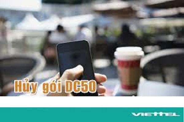 Hướng dẫn cách đăng ký gói cước DC50 Viettel nhận ưu đãi khủng