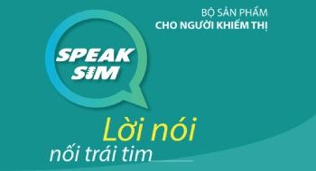 Gói cước Speak Sim dành cho người khiếm thị của Viettel bạn có biết?