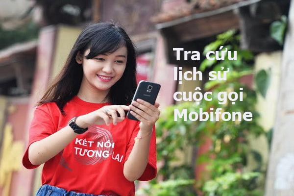 Tra cứu lịch sử cuộc gọi mạng Mobifone cực dễ