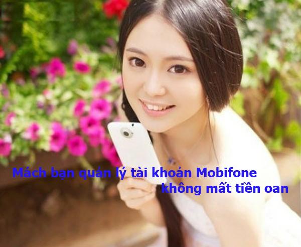 Mách bạn quản lý tài khoản Mobifone không mất tiền oan