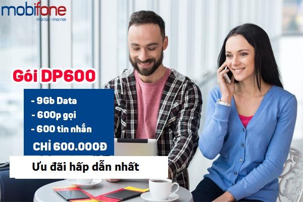 Đăng kí ngay gói cước DP600 Mobifone nhận ưu đãi khủng