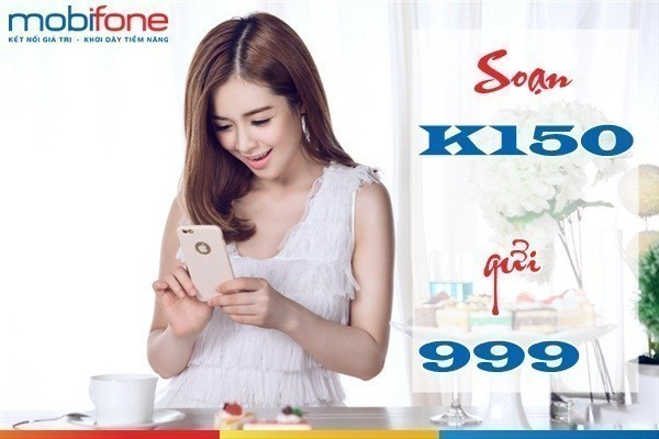 Hướng dẫn chi tiết cách đăng kí gói K150 mobifone nhận 250 phút