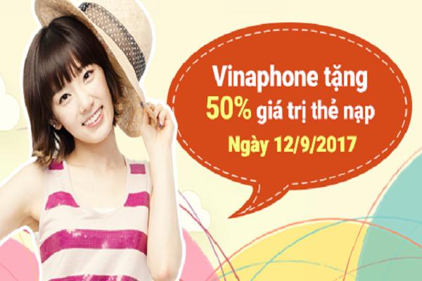 Khuyến mãi Vinaphone tặng 50% giá trị thẻ nạp ngày vàng 12/9/017