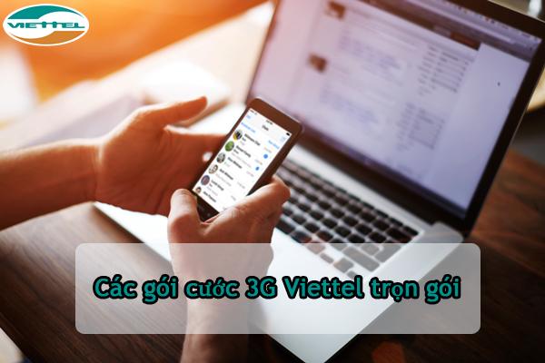 Tổng hợp những gói cước 3G viettel trọn gói giá rẻ nhất hiện nay