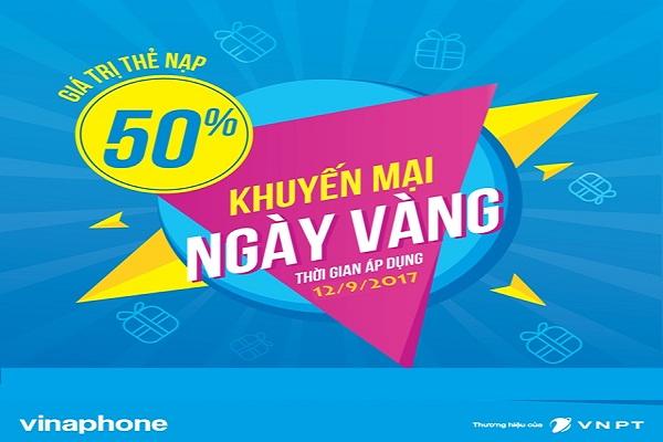 Khuyến mãi Vinaphone tặng 50% giá trị thẻ nạp 12/9/2017