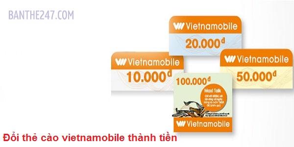 Hướng dẫn chi tiết cách đổi thẻ cào vietnamobile thành tiền mặt