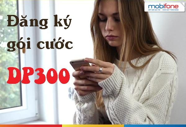 Học nhanh cách đăng kí gói DP300 mobifone