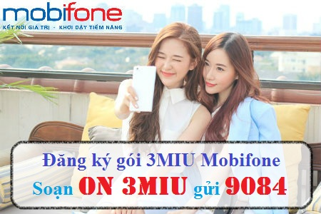 Làm sao để đăng kí gói cước 3MIU mobifone nhận ưu đãi lớn