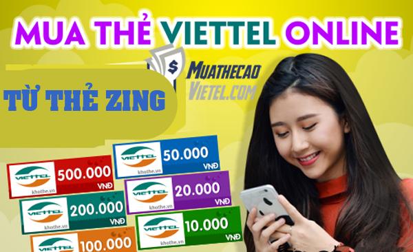 Mua thẻ Viettel online từ thẻ Zing như thế nào?