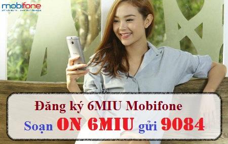 Học nhanh cách đăng kí gói cước 6MIU mobifone ưu đãi