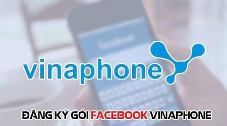 Cách đăng ký gói Facebook ngày Vinaphone