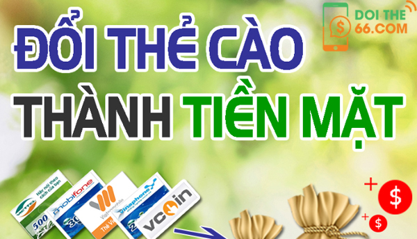 Bạn đã biết cách đổi thẻ điện thoại thành tiền mặt nhanh nhất tại doithe66.com chưa?