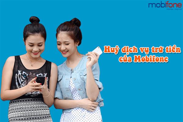 Hướng dẫn hủy dịch vụ trừ tiền của mobifone nhanh nhất