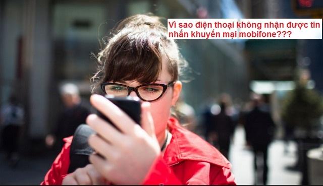 Điện thoại không nhận được tin nhắn khuyến mãi Mobifone?