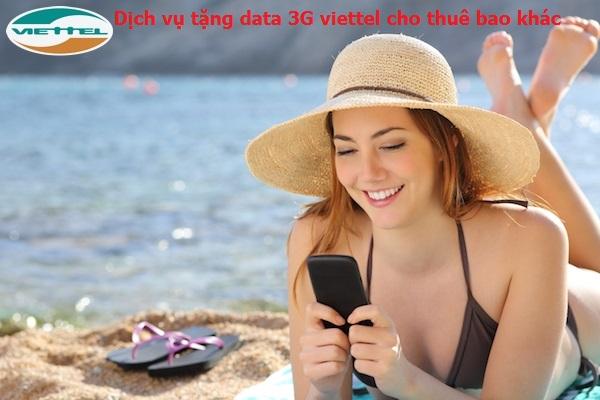 Hướng dẫn cách tặng data 3G viettel cho thuê bao khác