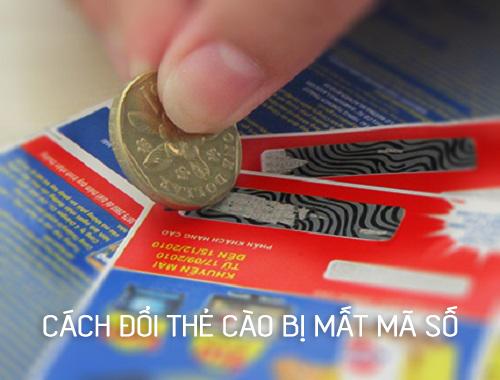 Hướng dẫn đổi thẻ cào bị mất mã số, rách hoặc hỏng