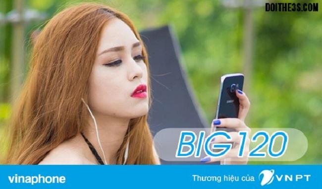Đăng ký gói Big120 Vinaphone với 6GB data sử dụng trong tháng.