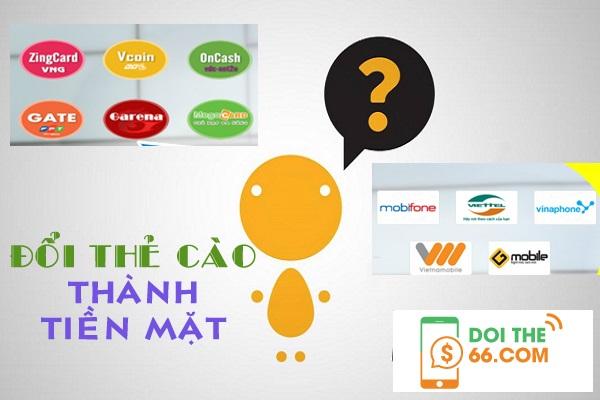 Bạn có biết cách đổi thẻ cào thành tiền mặt nhanh chóng tai doithe66.com chưa?