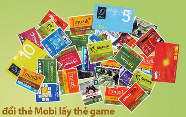Đổi thẻ Mobi lấy thẻ game đơn giản nhất tại nhà