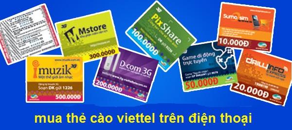 Hướng dẫn chi tiết cách mua thẻ cào viettel trên điện thoại