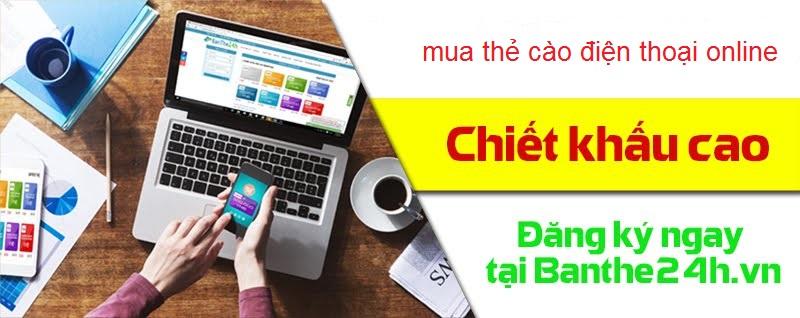 Hướng dẫn nhanh cách mua thẻ cào điện thoại online tại banthe24h.vn