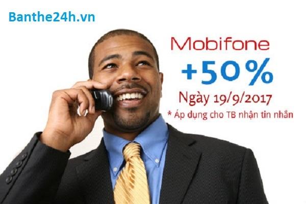 Khuyến mãi Mobifone tặng 50% giá trị thẻ nạp vào ngày 19/09 dành cho thuê bao Mobifone may mắn