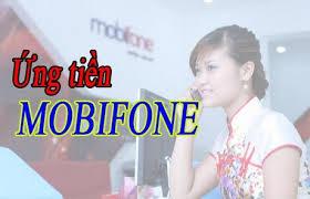Hướng dẫn cách ứng tiền mobifone mà bạn nên biết