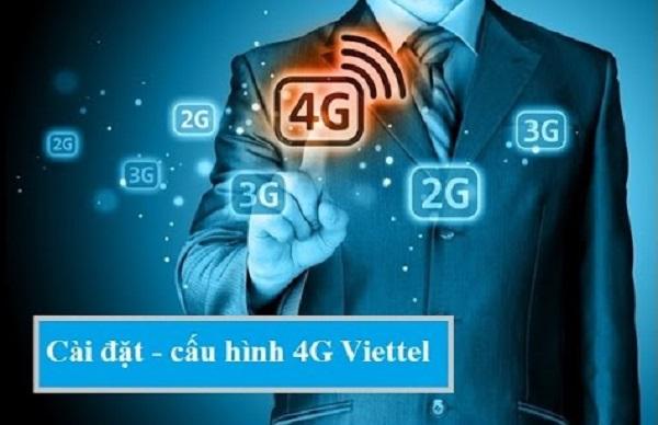 Cách cài đặt 4G Viettel cho điện thoại nhanh nhất