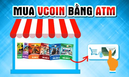 Hướng dẫn cách mua Vcoin bằng atm