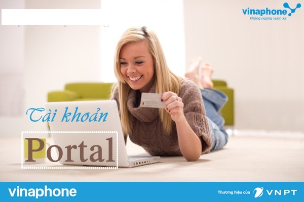 Hướng dẫn đăng ký tài khoản Vinaphone Portal nhanh nhất 2017