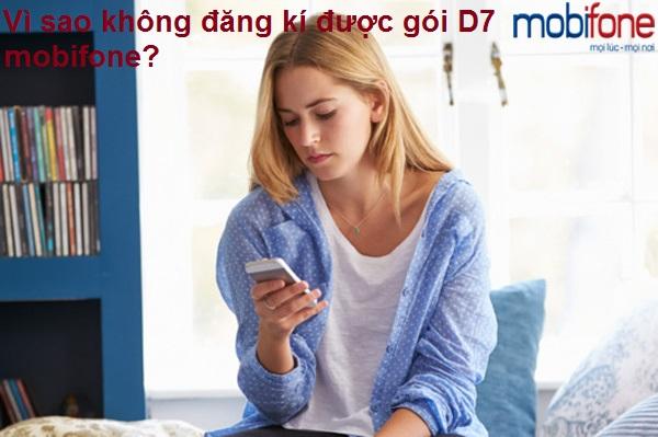 Vì sao không đăng kí được gói D7 mobifone?
