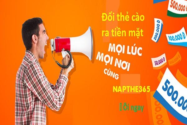 Ưu điểm vượt trội khi đổi thẻ cào ra tiền mặt tại Napthe365.com