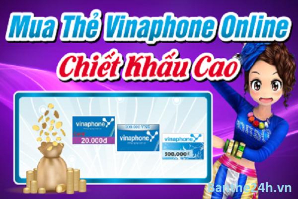 Mua thẻ Vinaphone online chiết khấu tốt nhất chỉ có tại Banthe24h.vn