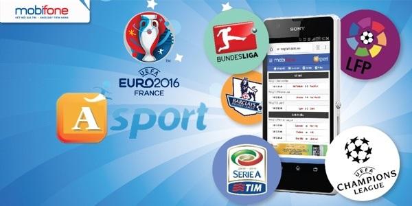 Cập nhật thông tin thể thao nhanh nhất với dịch vụ Asport Mobifone