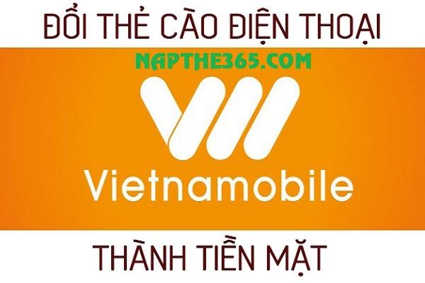 Đổi thẻ Vietnamobile thành tiền mặt nhận chiết khấu cực khủng 81%