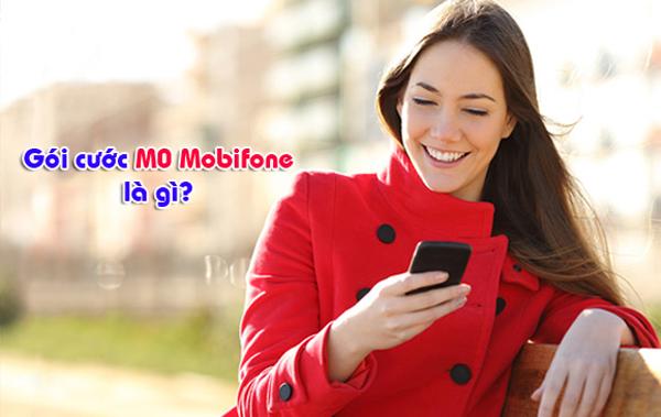 Gói cước M0 Mobifone là gì? Tìm hiểu về gói cước M0 Mobifone