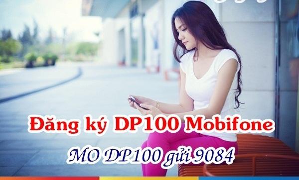 Đăng ký ngay gói DP100 Mobifone để nhận ngay ưu đãi khủng