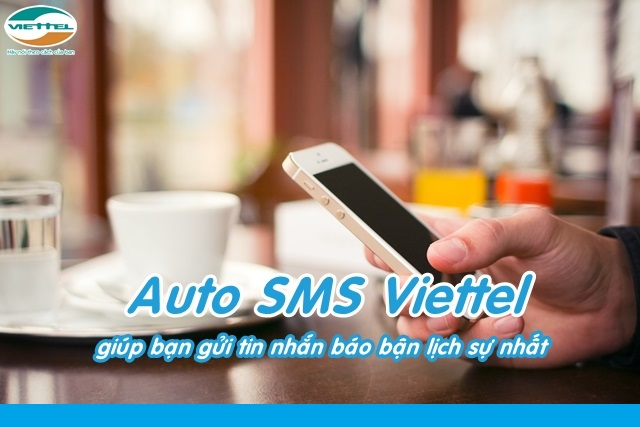 Hướng dẫn đăng ký dịch vụ Auto SMS Viettel nhanh nhất