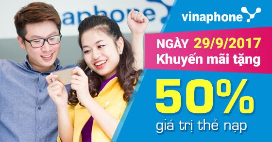 Chương trình khuyến mãi Vinaphone tặng 50% giá trị thẻ nạp ngày 29/9/2017
