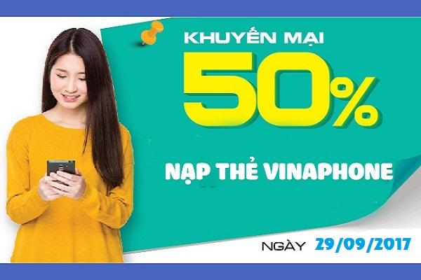Vinaphone khuyến mãi tặng 50% giá trị thẻ nạp ngày vàng 29/09/2017