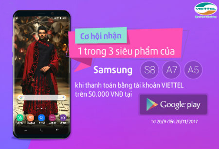 Nhận ngay SAMSUNG S8 khi mua hàng trên GOOGLE PLAY