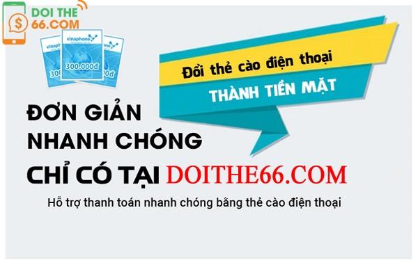 Hướng dẫn cách đổi thẻ cào sang tiền tại doithe66.com