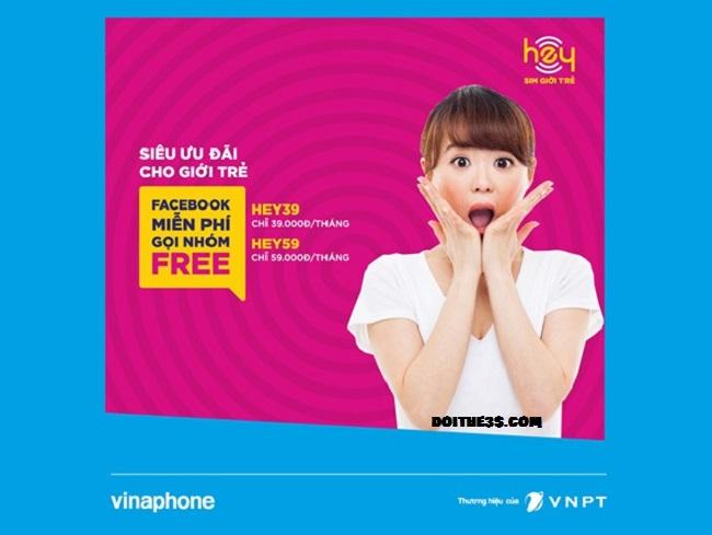 Gói cước HEY Vinaphone miễn phí gọi nội mạng, truy cập Facebook giá 59k
