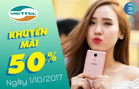 Viettel khuyến mãi toàn quốc với 50% giá trị thẻ nạp ngày 1/10/2017